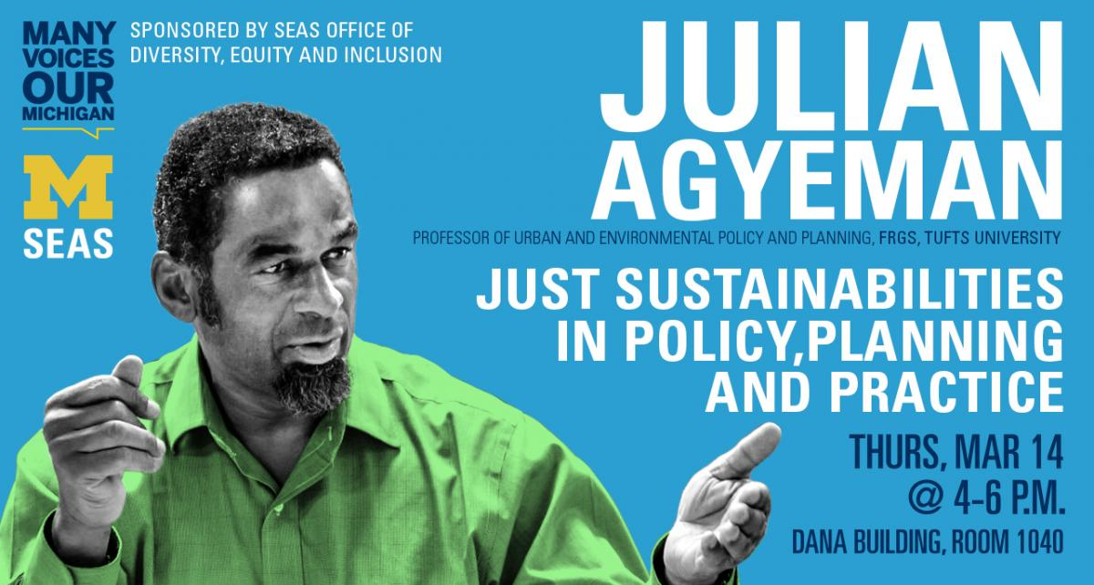SEAS DEI March Speaker, Dr. Julian Agyeman
